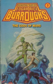 "The second book in ERB's Barsoom saga: ""Gods of Mars"""