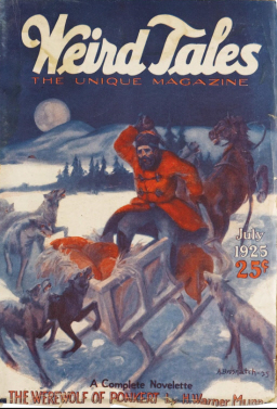 "Weird Tales, July 1925, with ""Spear and Fang"""
