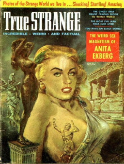 True Strange, October 1957. Did you know this magazine existed? I didn't. Click for bigger image.