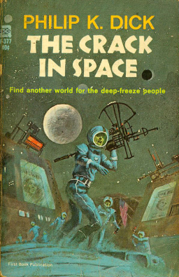 Philip K Dick A Crack in Space