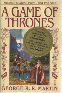 The ultra-rare A Game of Thrones advance review copy I gave away in 1996