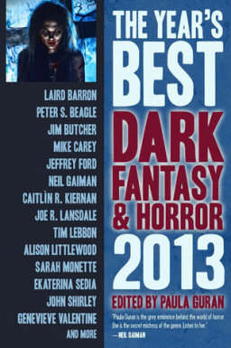 The Year's Best Dark Fantasy & Horror 2013 Edition-small