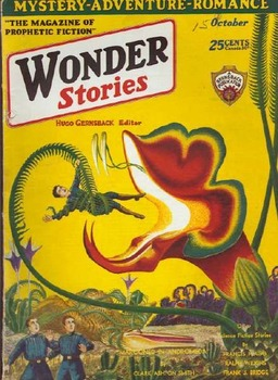 "Wonder Stories, October 1930, with ""Marooned in Andromeda,"" by Clark Ashton Smith"