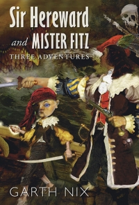 Sir_Hereward_and_Mister_Fitz_by_Garth_Nix_200_294