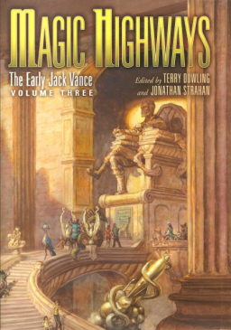 Magic Highways The Early Jack Vance-small