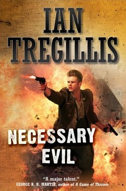 Necessary Evil Ian Tregillis-small