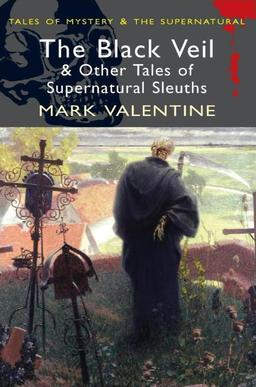 The Black Veil and Other Tales of Supernatural Sleuths-small