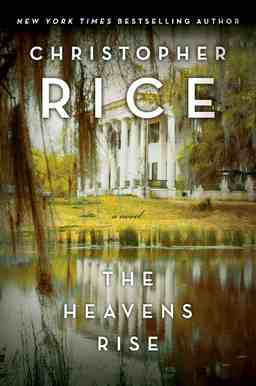 Christopher Rice The Heavens Rise-small