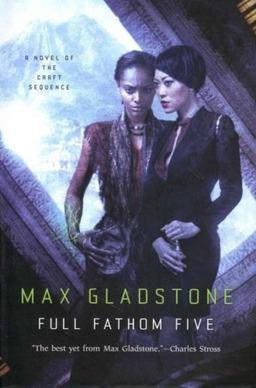 Full Fathom Five Max Gladstone Tor-small