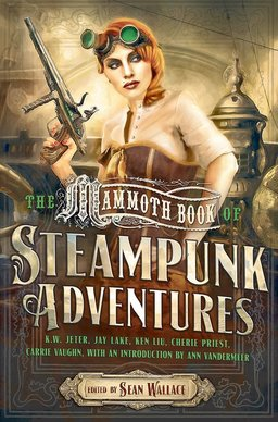 The Mammoth Book of Steampunk Adventures-small