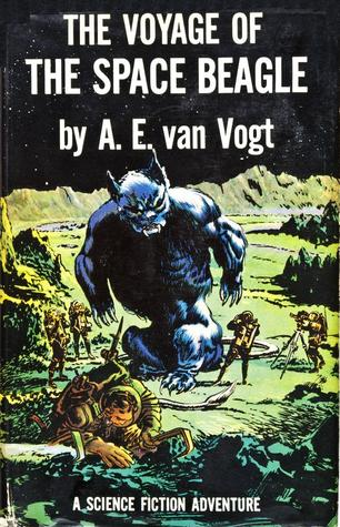 The Voyage of the Space Beagle by van Vogt, A. E.