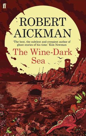 The Wine Dark Sea Robert Aickman-small