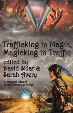 Trafficking in Magic Magicking in Traffic-small