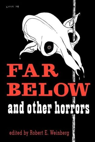 Far Below and Other Horrors-small