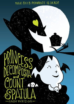 Princess Decomposia and Count Spatula-small