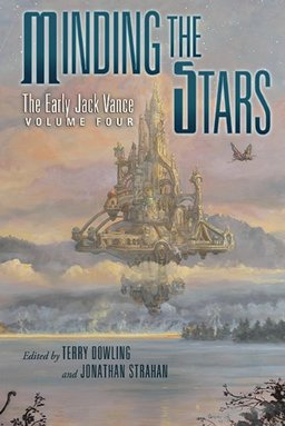 Minding the Stars The Early Jack Vance Volume 4-small