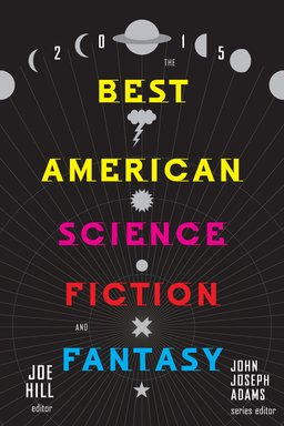 The Best American Science Fiction and Fantasy 2015-small