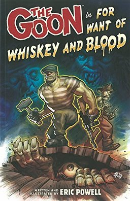 The Goon For Want of Whiskey and Blood-small