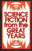 Science Fiction From the Great Years