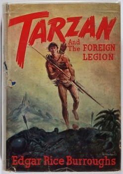Tarzan and Foreign Legion 1st ed
