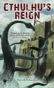 "Coming in April from DAW, it's CTHULHU'S REIGN, the anthology that asks twenty writers: ""What happens AFTER Great Cthulhu rises up to reclaim the world?"" Loads of monstery goodness..."
