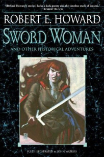 Some of Robert E. Howard's best historicals, arriving January 2011, with intro and afterword by Scott and Howard