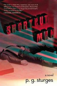 shortcut-man-novel-p-g-sturges-hardcover-cover-art2