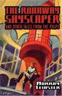 runaway-skyscraper-other-tales-from-pulps-murray-leinster-hardcover-cover-art
