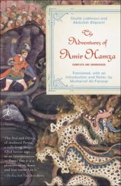 The Adventures of Amir Hamza, translated by Musharraf Ali Farooqi