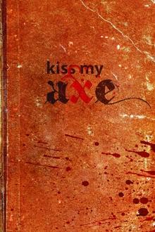 kiss-my-axe