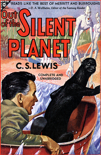 Out of the Silent Planet, Book One of The Space Trilogy