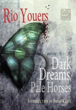 Dark Dreams, Pale Horses