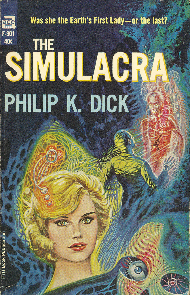 Philip K Dick Simulacra 18