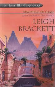 Many (but not all) of Brackett's best, in one volume.