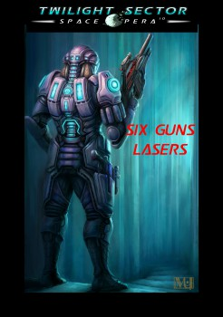 six-guns-lasers-kickstarter-image