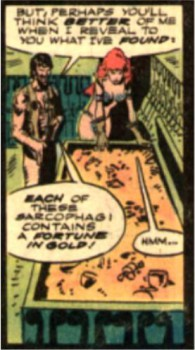 Red Sonja knows that, with her luck, it's probably cursed. Or dried bee mucous. Or cursed dried bee mucous.