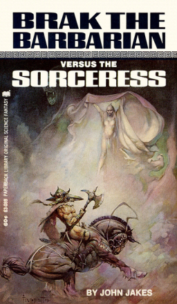 Brak the Barbarian versus the Sorceress