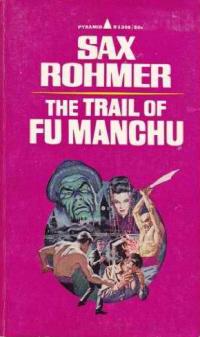 The Trail of Fu Manchu