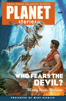 Who Fears the Devil Planet Stories