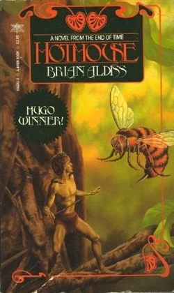 Hothouse by Brian Aldiss