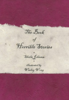 The Book of Horrible Stories by Sheila C Johnson