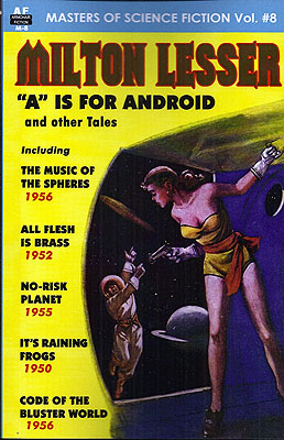 Milton Lesser A is for Android