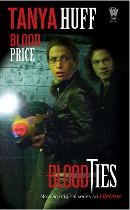 Tanya Huff Blood Price Blood Ties