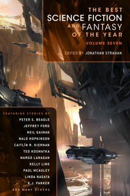 The Best Science Fiction and Fantasy of the Year Volume Seven Strahan