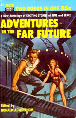Adventures in the Far Future