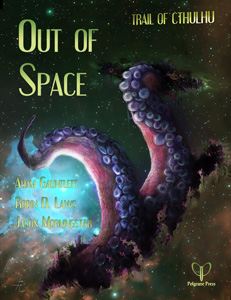 Out of Space Pelgrane Press