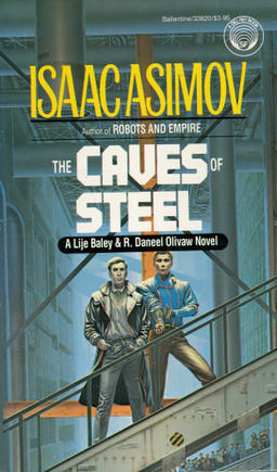 Isaac Asimov The Caves of Steel-small