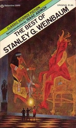 The Best of Stanley G Weinbaum. First Printing (1974)