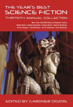 The Year's Best Science Fiction Thirtieth Annual Collection