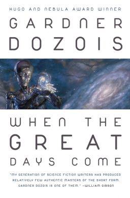 When the Great Days Come Gardner Dozois-small